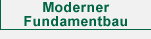 Moderner Fundamentbau
